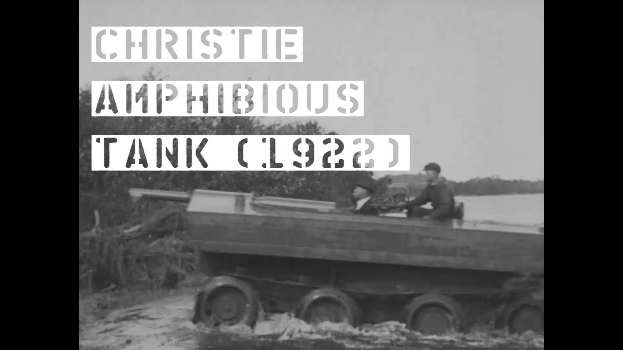 The Christie Amphibious Tank