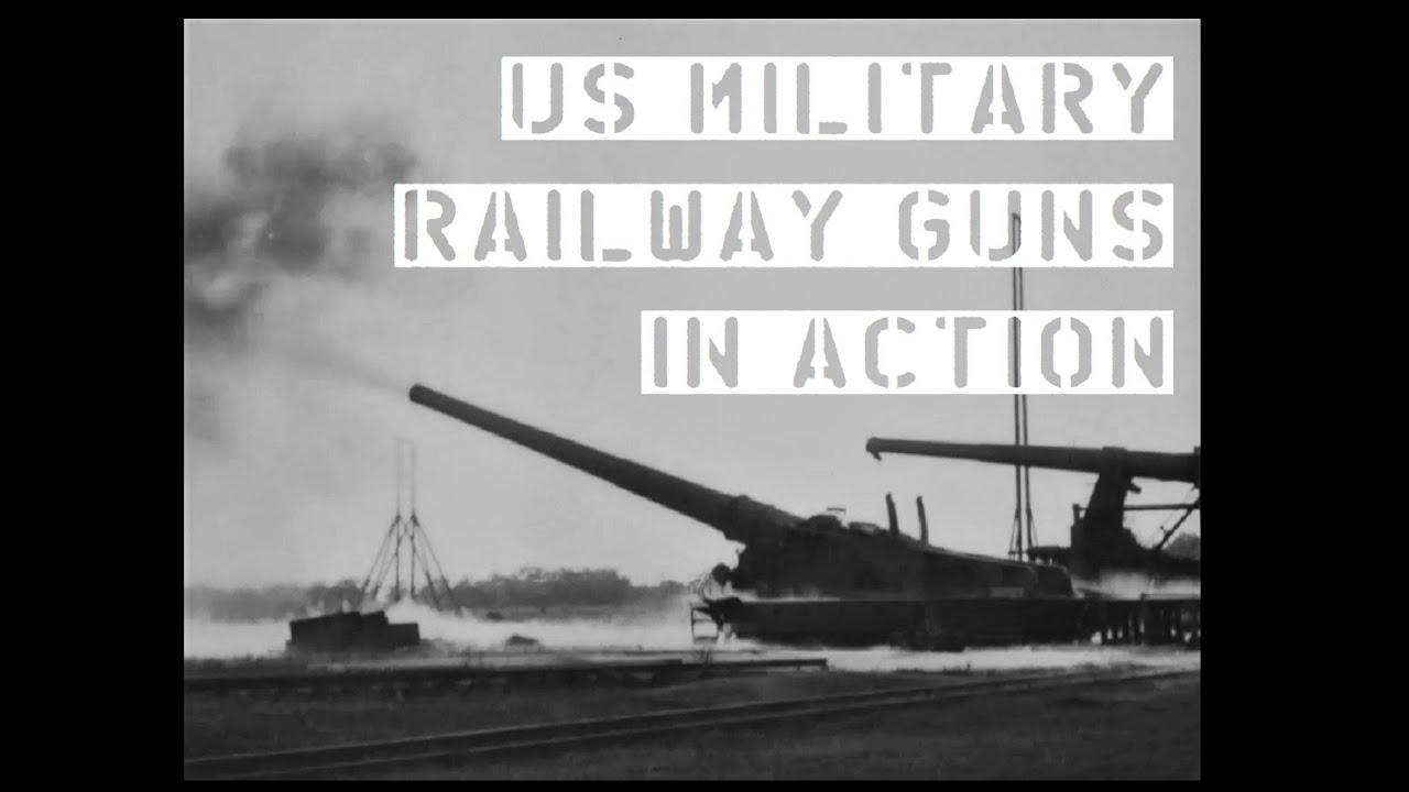 TAB Short: US Military Railway Guns In Action