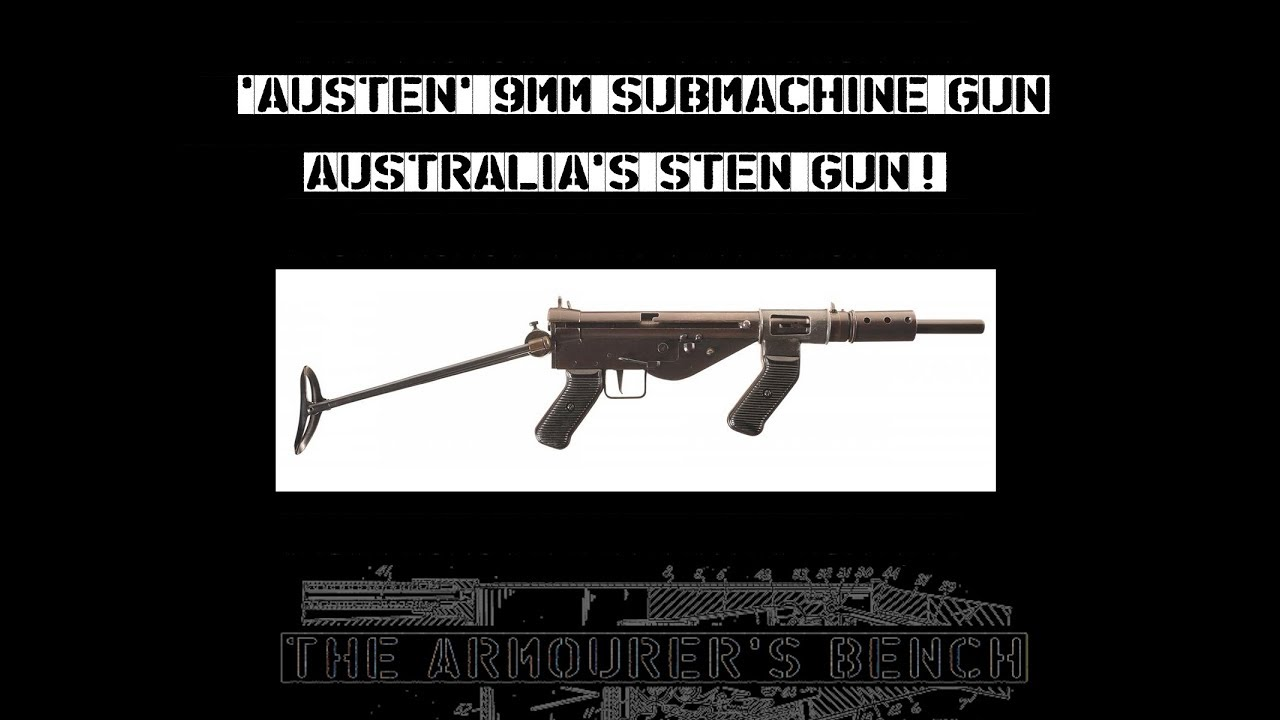 TAB Episode 6: AUSTEN Submachine Gun