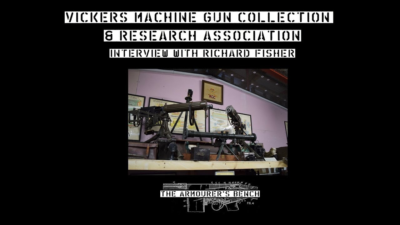 TAB Episode 30: Interview with Richard Fisher of the Vickers Machine Gun Collection
