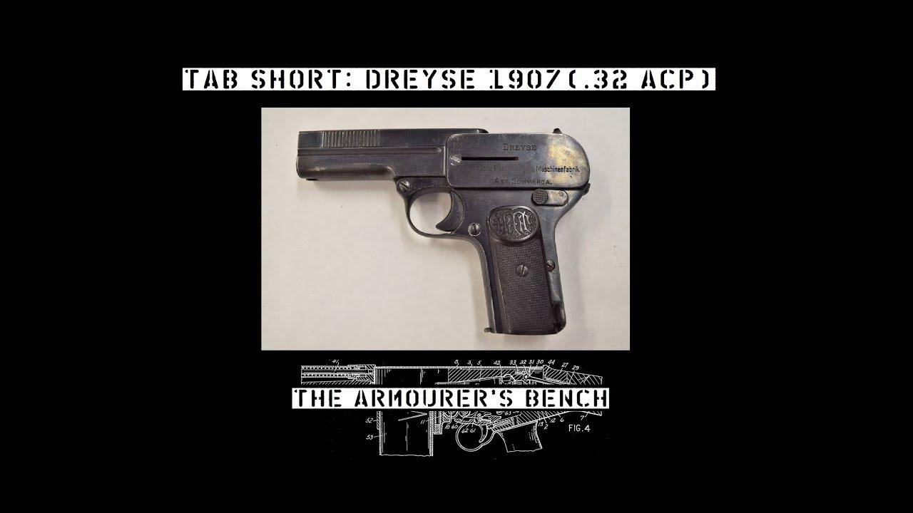 TAB Short: Dreyse Model 1907