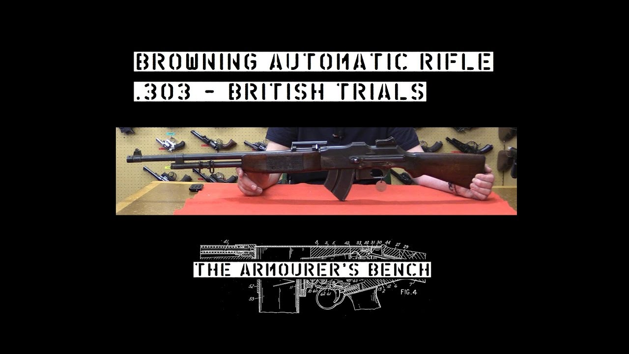TAB Episode 18: British Trials Browning Automatic Rifle