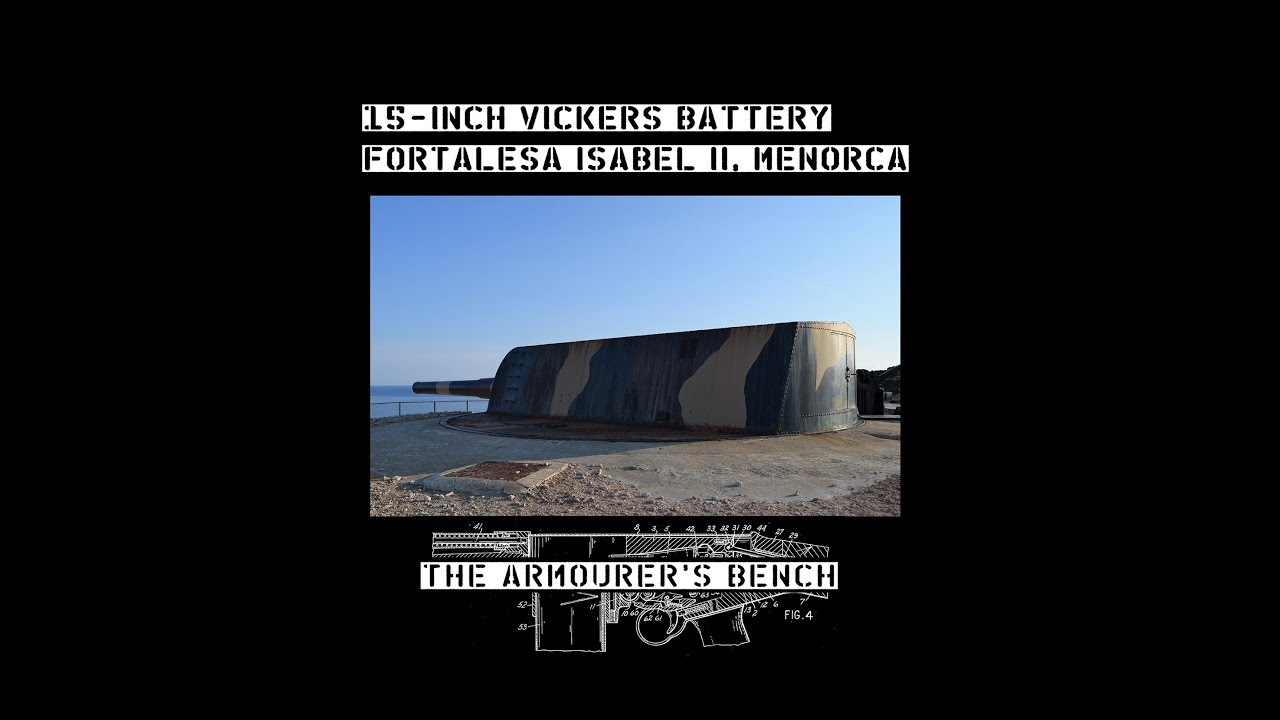TAB Episode 14: 15 Inch Vickers Coastal Guns – La Mola, Menorca