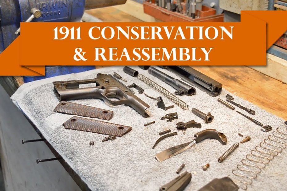 Anvil 055: 1911 Conservation & Reassembly