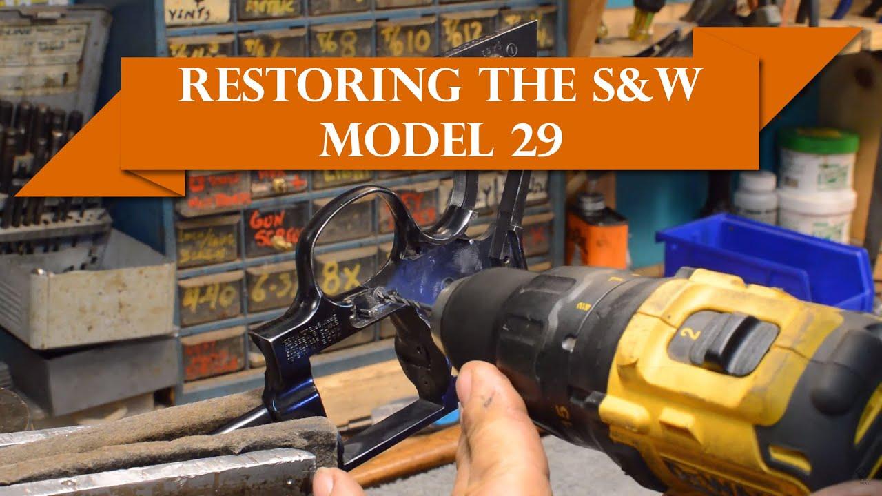 Anvil 065: Restoring the S&W Model 29