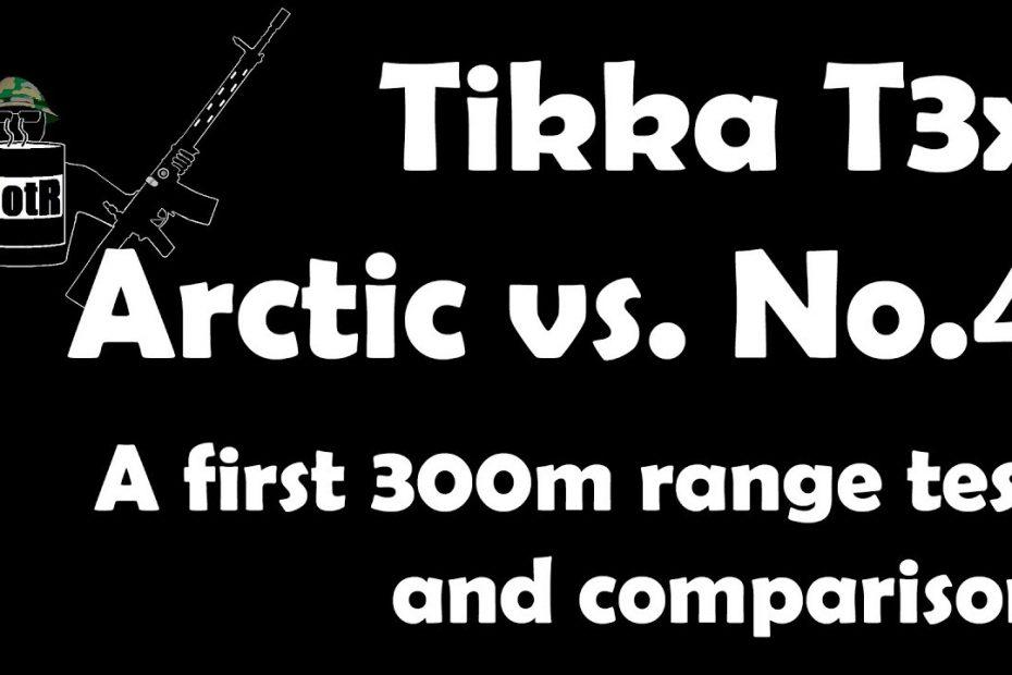 Tikka T3x Arctic / Canadian C19 Ranger Rifle vs. Lee-Enfield No.4 on the 300m range
