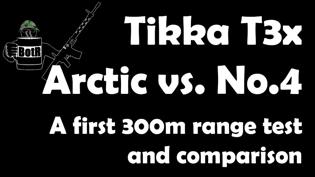 Tikka T3x Arctic / Canadian C19 Ranger Rifle vs. Lee-Enfield No.4 on the 300m range