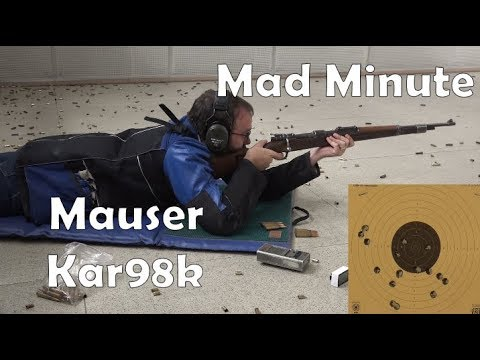 Mad Minute Series: Mauser Kar98k
