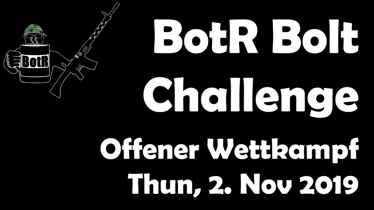 Schwiizerdüütsch: BotR Bolt Action Challenge, Thun, 2. Nov 2019