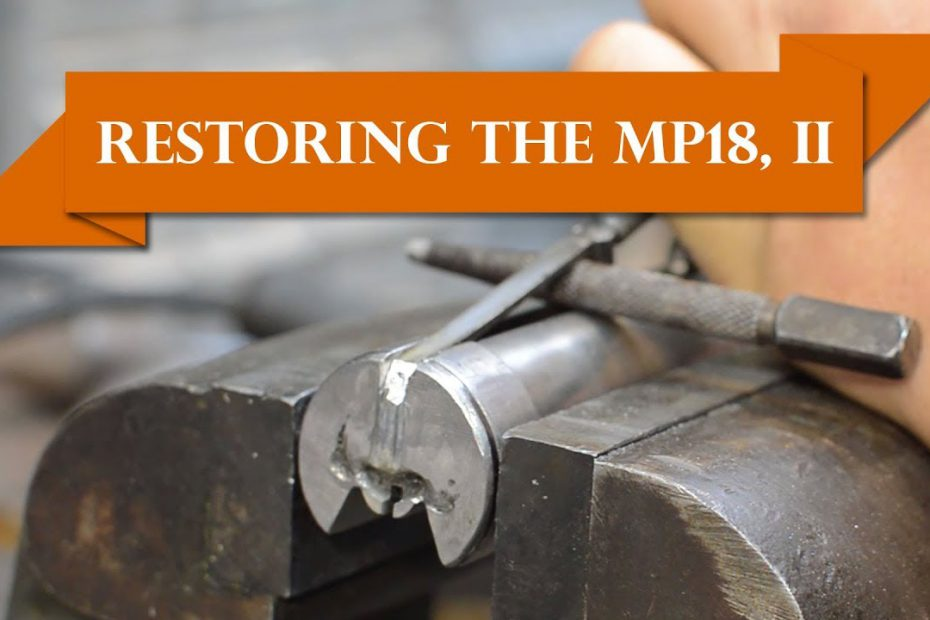 Anvil 044: Restoring the MP18 – Part II