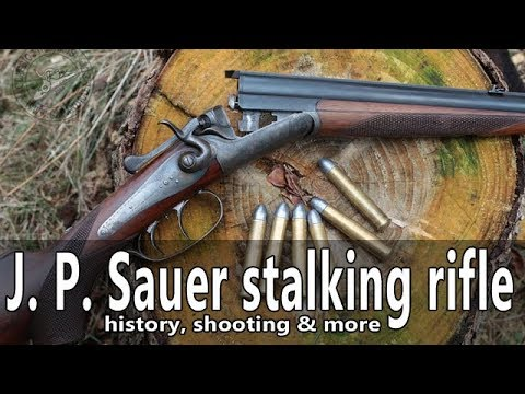 Shooting the 19th century J. P. Sauer und Sohn stalking rifle
