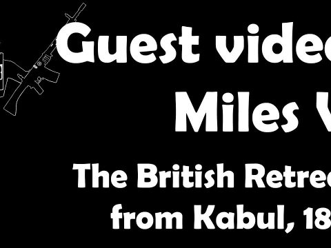 Guest Video: British Retreat from Kabul, 1842
