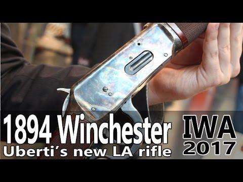 Uberti 1894 Lever Acton rifle in 30-30 cal at IWA 2017 Part 2