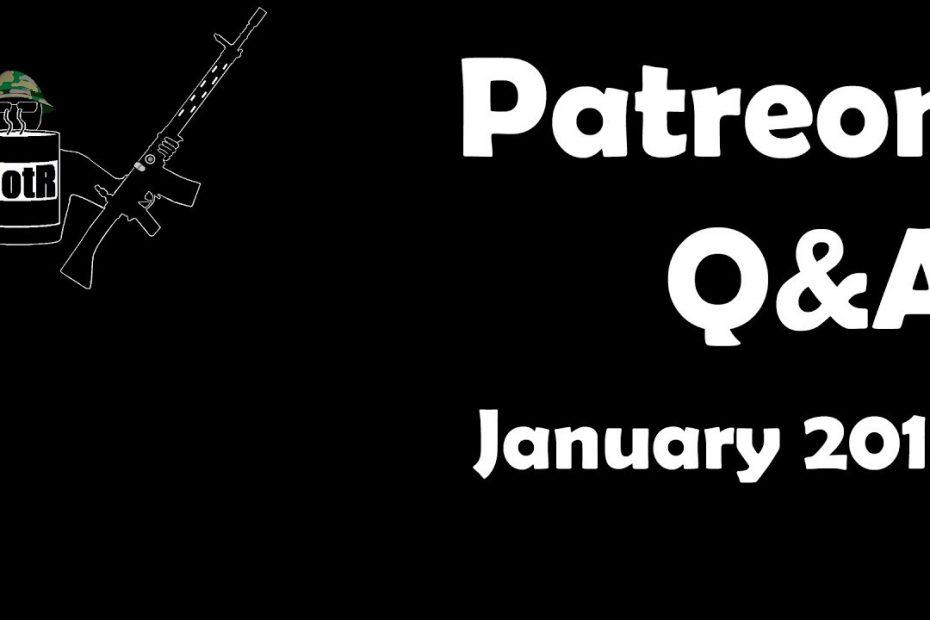 Patreon Q&A: January 2018 Edition