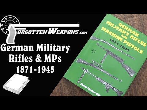 Book Review: German Military Rifles and Machine Pistols 1871-1945