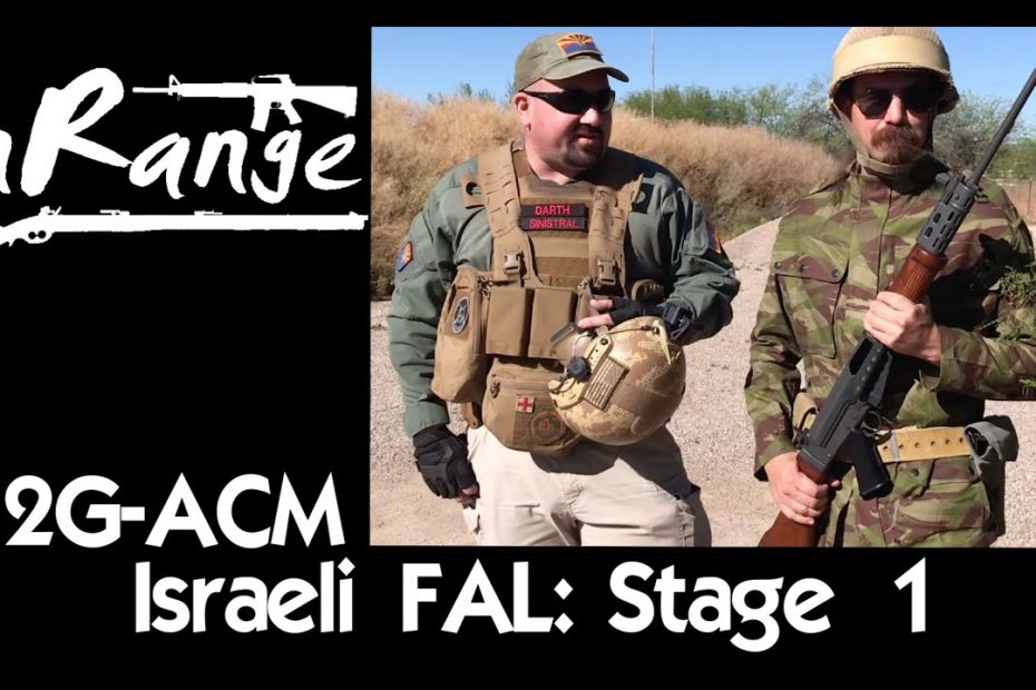 2g-ACM: Israeli Light Barrel FAL – Stage 1