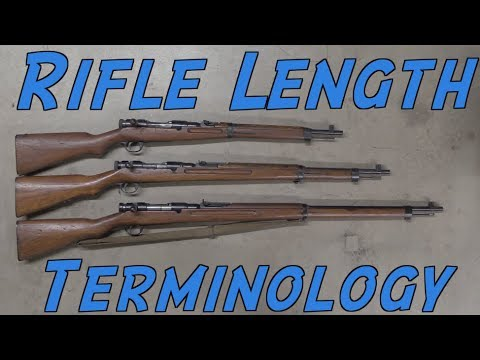Firearms Basics: Rifle Length Terminology