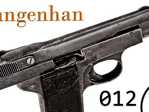 Small Arms of WWI Primer 012: German F.Langenhan Selbstlader Pistol