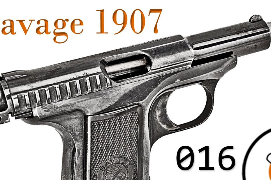 Small Arms of WWI Primer 016: French Savage 1907 Pistol