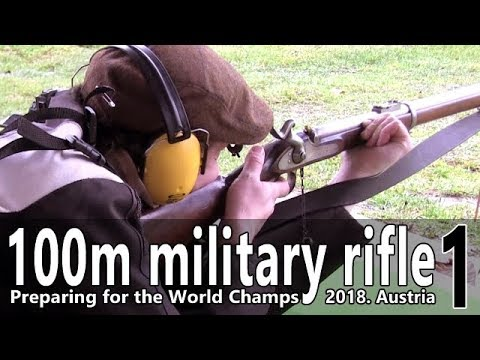 Military muzzleloading rifle 100 m – Preparing for the World Champs 1.
