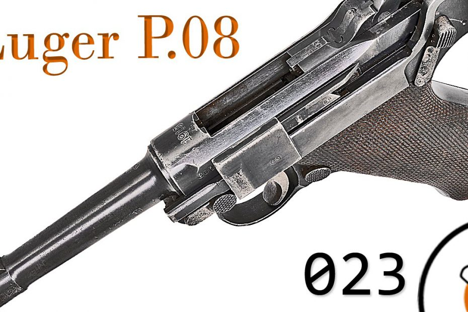 "Small Arms of WWI Primer 023: German Pistole 08 ""Luger"""