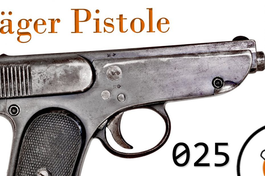 Small Arms of WWI Primer 025: German Jäger Pistole