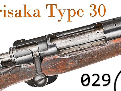 Small Arms of WWI Primer 029: Japanese Arisaka Type 30