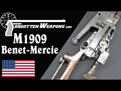 M1909 Benet Mercie – American's First LMG