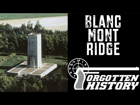 Forgotten History: The Americans Take Blanc Mont Ridge, October 1918