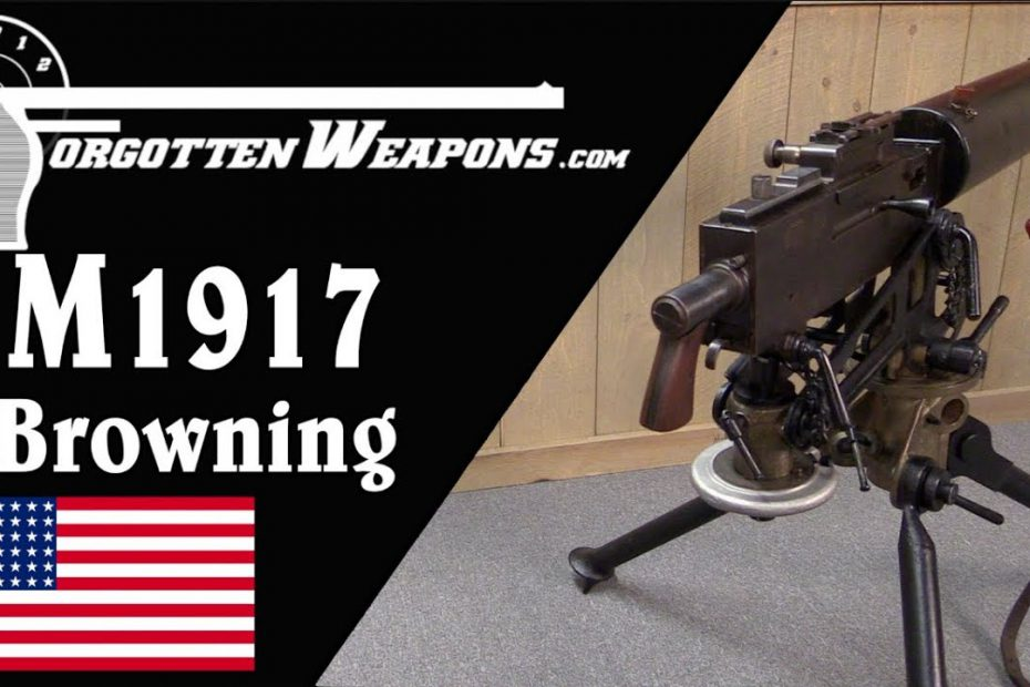 Browning M1917: America's World War One Heavy Machine Gun