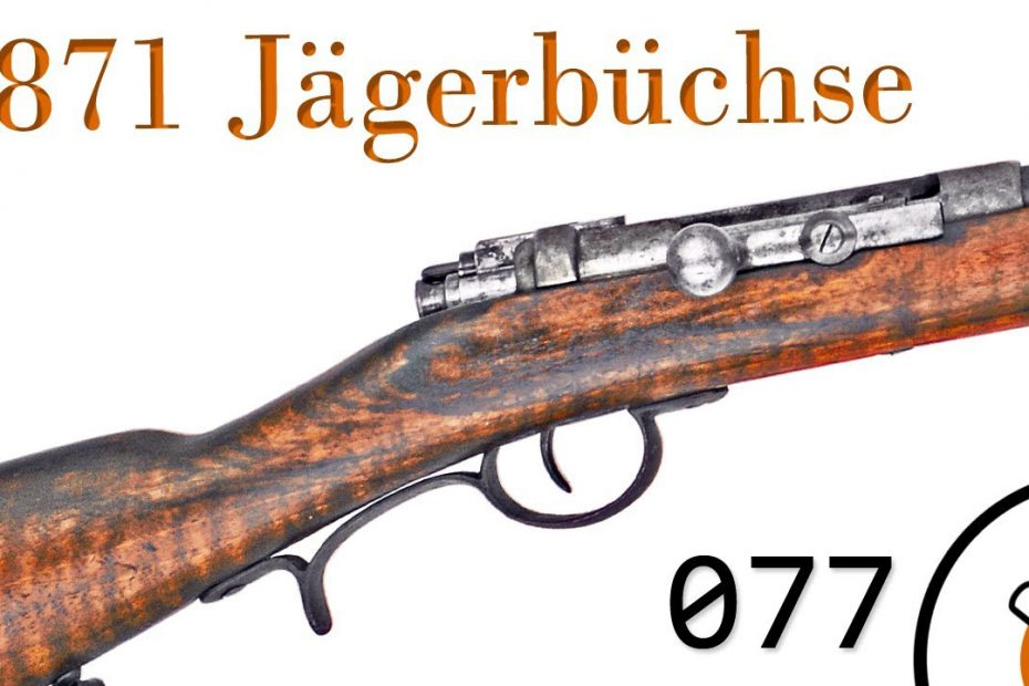 Small Arms of WWI Primer 077: German 1871 Jägerbüchse and Carbine