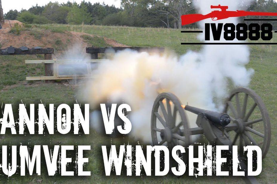 Cannon VS Humvee Windshield