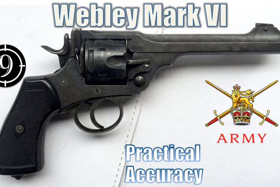 Webley Mk VI .455 – Close Range Practical Accuracy