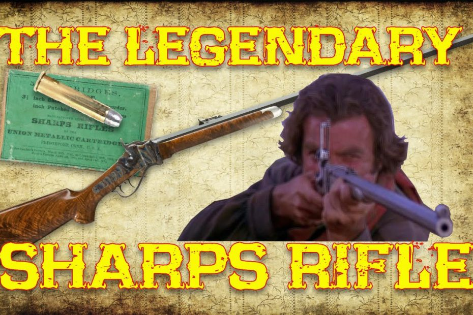 The Legendary Sharps  Rifle