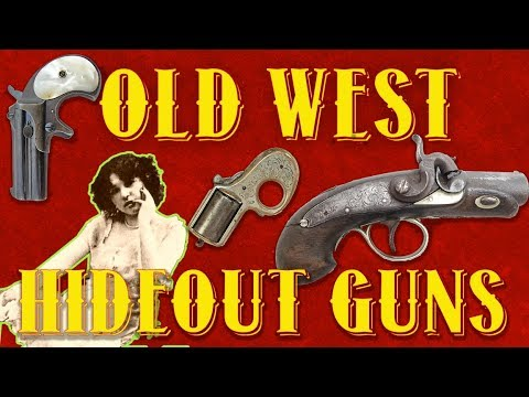 Historic Hideout Pistols in the Old West
