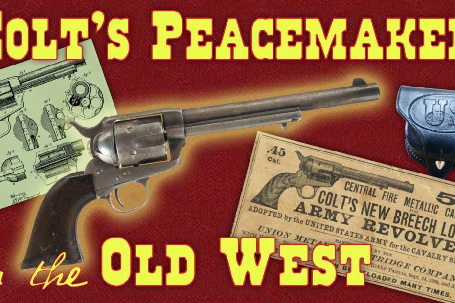 Colt's Peacemaker in the Old West