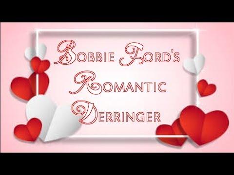 Bobbie Ford's Romantic Derringer (NSFW – Happy Valentine's Day!)