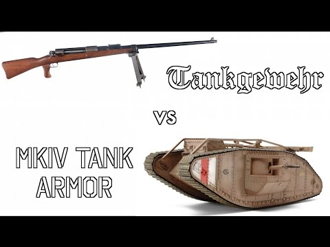 Could a Tankgewehr Really Take Out a British MkIV Tank?