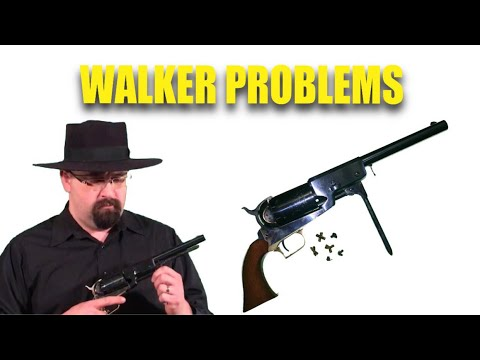 Colt Walker Problems… Food For Thought