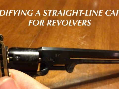 How To Modify A Straight-Line Capper For Percussion Revolvers