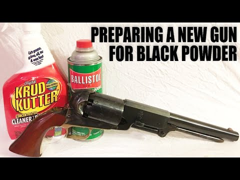 How To Prepare A New Gun For Black Powder