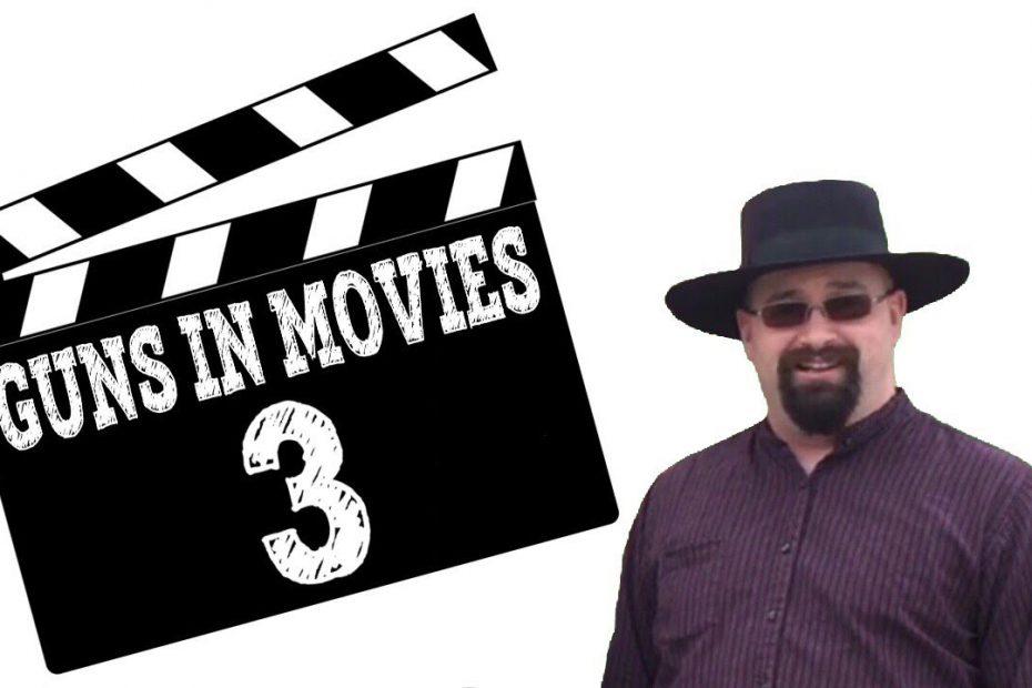 Guns In Movies, Part 3 (Warning: Minor Spoilers)