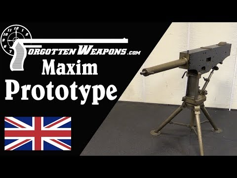 "Maxim ""Prototype"": The First Practical Machine Gun"