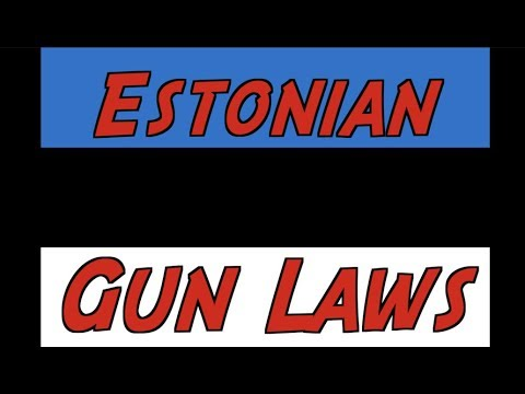Overview of Estonian Gun Laws
