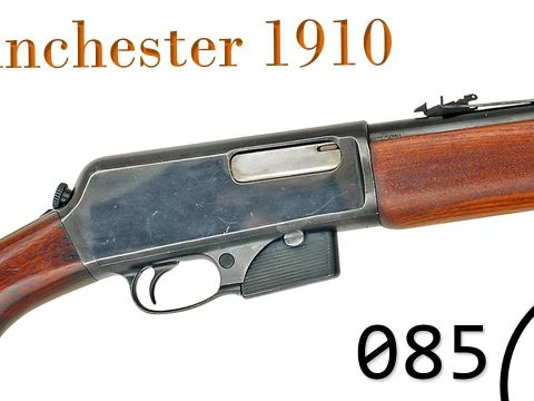 Small Arms of WWI Primer 085: Winchester 1910