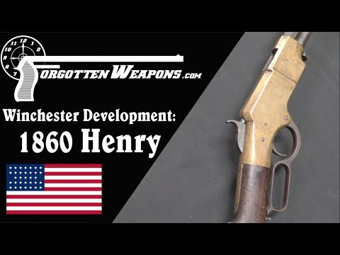 Winchester Lever Action Development: 1860 Henry