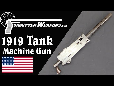 The First Browning 1919: The Automatic Tank Machine Gun