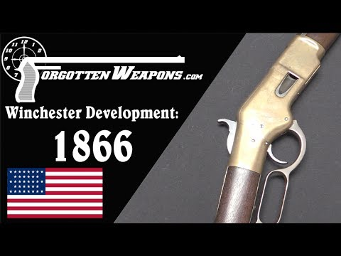Winchester Lever Action Development: Model 1866