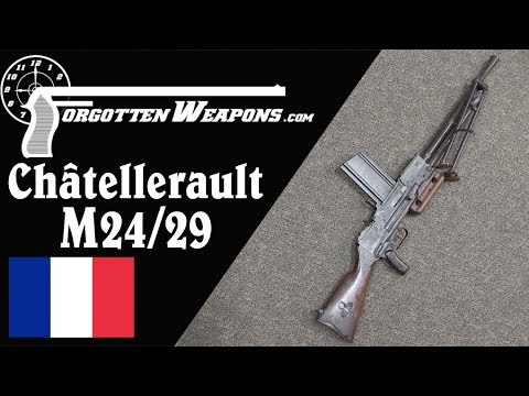 Chatellerault M24/29: France's New Wave of Post-WWI Small Arms
