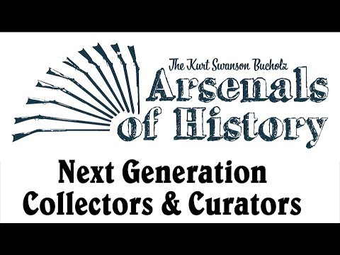 Arsenals of History 2019: Next Generation Collectors & Curators, by Logan Metesh